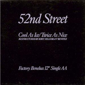 52nd Street Cool As Ice - Twice As Nice